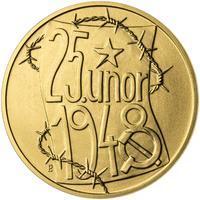 25. únor 1948 - 66. výročí od komunistického puče - 1 Oz zlato b.k.