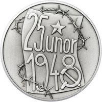 25. únor 1948 - 66. výročí od komunistického puče  - 1 Oz stříbro patina