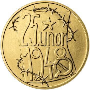 25. únor 1948 - 66. výročí od komunistického puče - 1 Oz zlato b.k. - 1