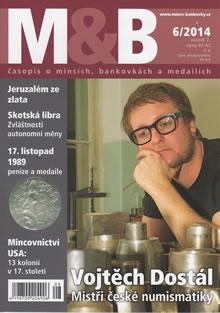 časopis Mince a bankovky č.6 rok 2014