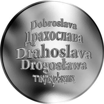 Česká jména - Drahoslava - stříbrná medaile - 1