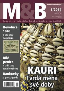 časopis Mince a bankovky č.1 rok 2014