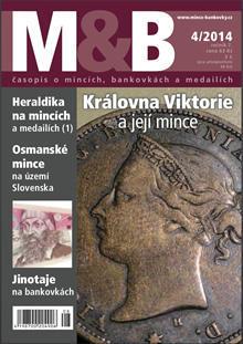 časopis Mince a bankovky č.4 rok 2014
