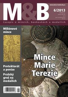 časopis Mince a bankovky č.6 rok 2013