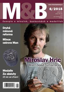 časopis Mince a bankovky č.6 rok 2015