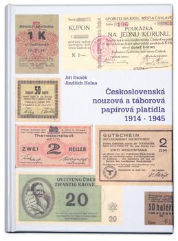 Československá nouzová a táborová platidla 1914-45