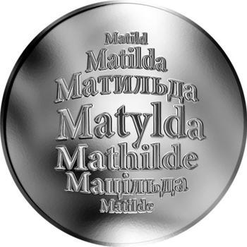 Česká jména - Matylda - stříbrná medaile - 1