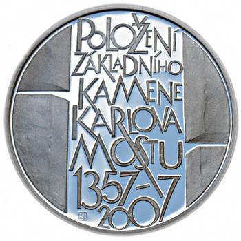 Mince ČNB - 2007 - Proof - 650. výročí  položení základního kamene Karlova mostu - 2